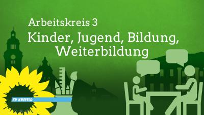 AK3-Treffen: Kinder, Jugend, Bildung, Weiterbildung @ Siehe Beschreibung