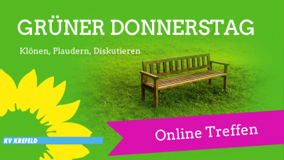 Digitaler GRÜNER DONNERSTAG - Klönen, Plaudern, Diskutieren @ Kreisbüro
