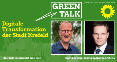 """Green Talk: """"Digitale Transformation der Stadt Krefeld"""" @ Südbahnhof und digital (siehe Beschreibung)"""