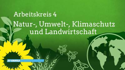 AK4-Treffen: Natur-, Umwelt-, Klimaschutz und Landwirtschaft @ Kreisbüro