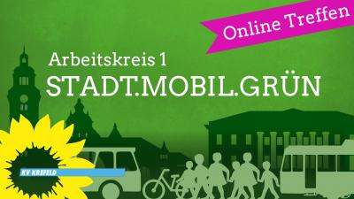 Digitales AK1-Treffen: STADT.MOBIL.GRÜN @ Kreisbüro
