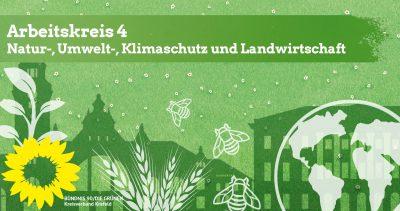 AK4-Treffen: Natur-, Umwelt-, Klimaschutz und Landwirtschaft @ wird noch bekannt gegeben