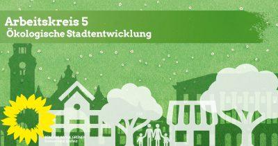 AK5-Treffen: Ökologische Stadtentwicklung