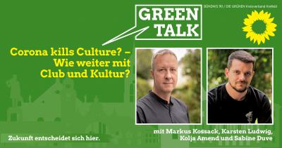 """Green Talk: """"Corona kills Culture? - Wie weiter mit Kunst und Kultur?"""" @ Schlachtgarten"""